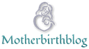 motherbirthblog